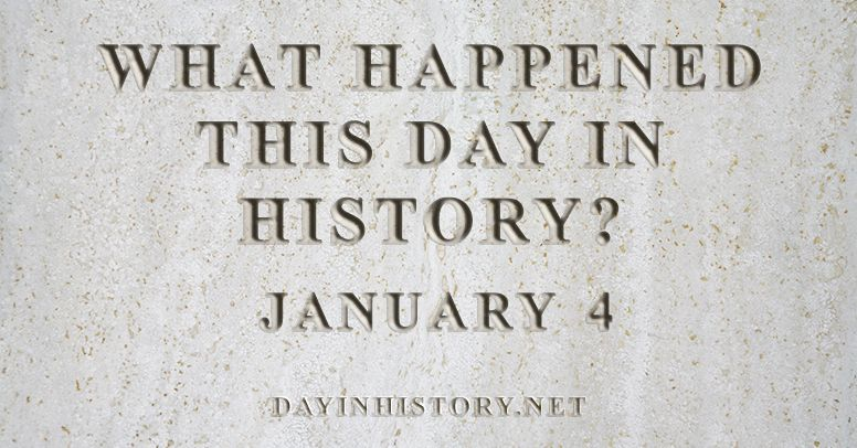 What happened this day in history January 4