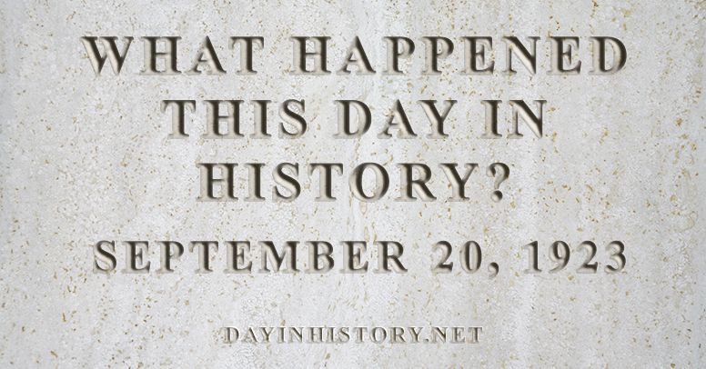 What happened this day in history September 20, 1923